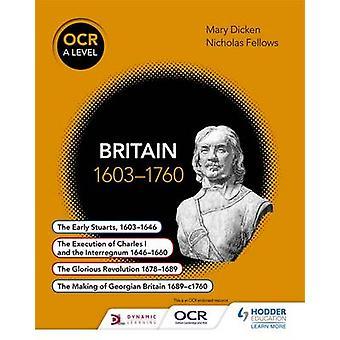 OCR A livello storia - Bretagna 1603-1760 da Nicholas Fellows - Mary Dic