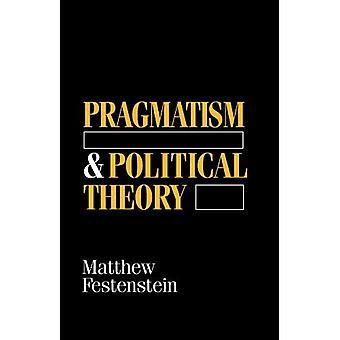 Pragmatism och politisk teori: från Dewey till Rorty