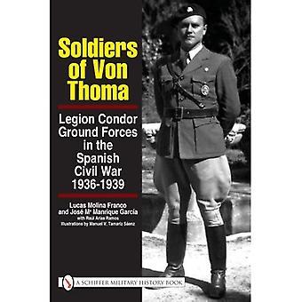 Soldati di Von Thoma: forze di terra Legione Condor nella guerra civile spagnola