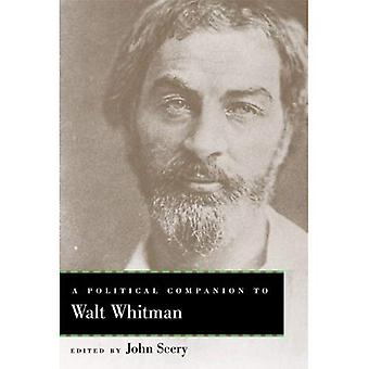 Un compagnon politique de Walt Whitman (compagnons politiques aux grands auteurs américains)