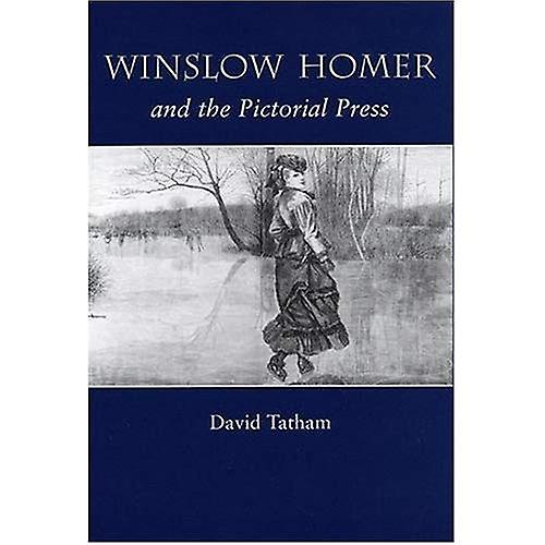 WinsFaible Homer and the Pictorial Press