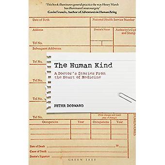 De menselijke soort: Een arts verhalen uit het hart van de geneeskunde