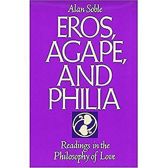 Eros, Philia et agapè: lectures dans la philosophie de l'amour