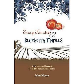 Tomates impertinente & Blueberry sensations fortes: Une récolte humoristique de la ferme biodynamique