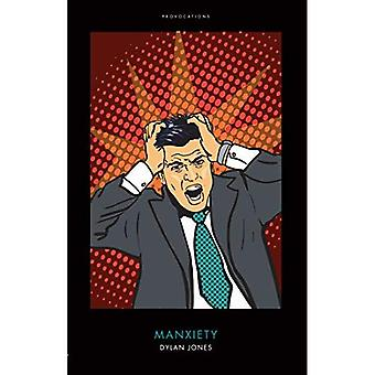 Manxiety (Provocations)