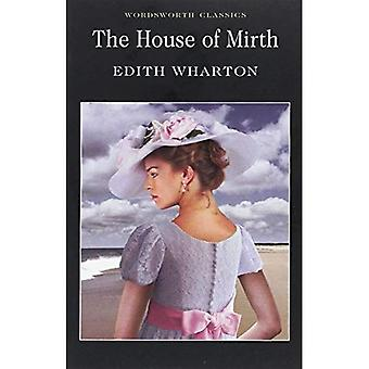 The House of Mirth (Wordsworth Classics)