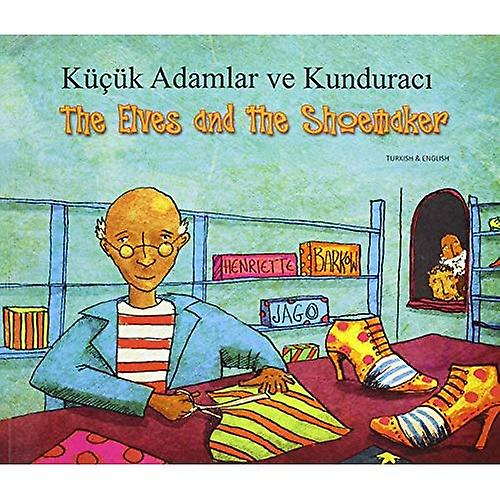 The Elves and the Shoemaker in Turkish and English (Folk Tales)