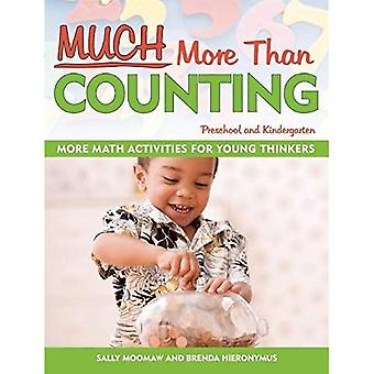 Much More Than Counting: More Whole Math Activities for Preschool and Kindergarten