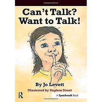 Can't Talk? Want to Talk!