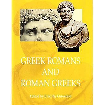 Greek Romans and Roman Greeks: Studies in Cultural Interaction