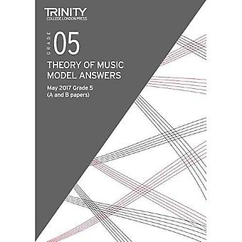 Trinity College London: Theory Model Answers (May 2017) Grade 5