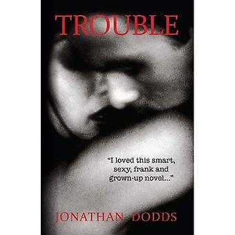Trouble: A Novel