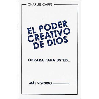 El Poder Creativo de Dios Obrara Para Usted (God's Creative Power Will Work for You)