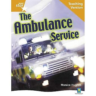 The Ambulance Service: Orange Level Non-fiction (Rigby Star Guided)