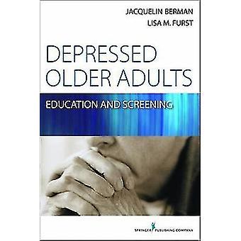 Déprimé éducation d'adultes plus âgée et de criblage par Berman & Jacquelin