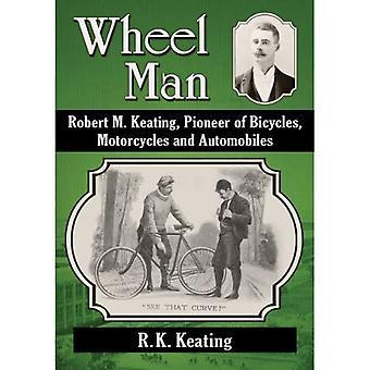 Człowiekiem koła: Robert M. Keating, Pioneer, rowery, Motocykle i samochody