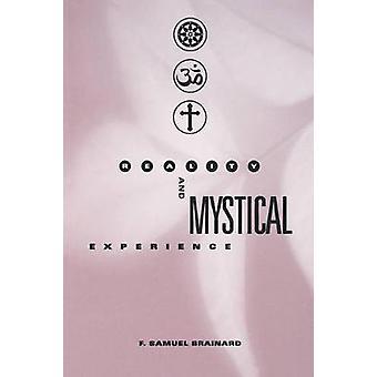 Réalité et expérience mystique par Samuel Brainard & F.