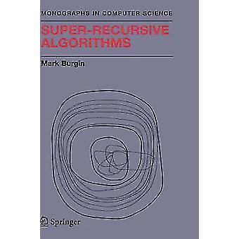 SuperRecursive Algorithms by Burgin & Mark