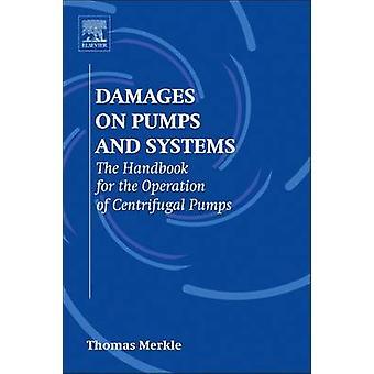 Skader på pumper og systemer håndbog for drift af centrifugalpumper Merkle & Thomas