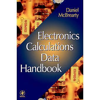 Electronics Calculations Data Handbook by McBrearty & Daniel