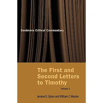 The First and Second Letters to Timothy Vol 2 by Quinn & Jerome D. D.