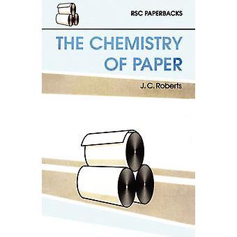 De chemie van papier door Roberts & J C
