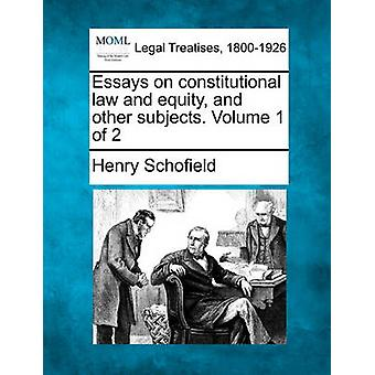 憲法と資本および他の主題のエッセイ。スコー フィールド ・ ヘンリーによって 2 第 1 巻