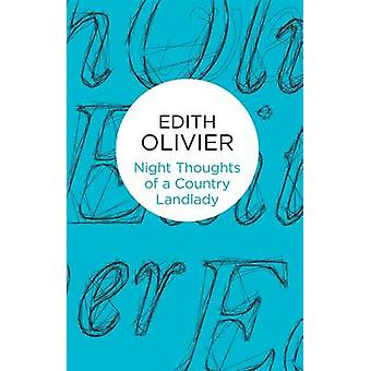 Night Thoughts of a Country Landlady by Olivier & Edith
