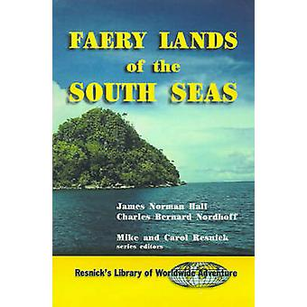 Faery Lands of the South Seas von Hall & James Norman
