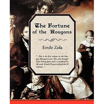 The Fortune of the Rougons by Zola & Emile