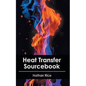 Heat Transfer Sourcebook von Reis & Nathan