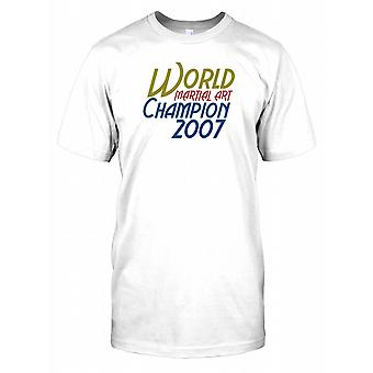 Champion du Monde Arts Martiaux 2007 T shirt