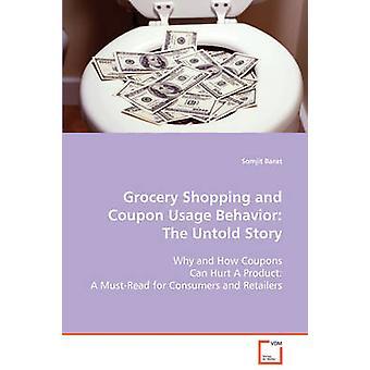 食料品の買い物とクーポンの使用行動西部 & ソムジットによって語られない物語