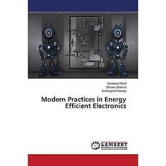 Modernas práticas em eletrônica eficiente de energia por Thind Vandana
