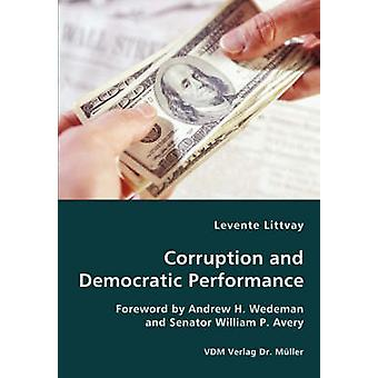 Corruption and Democratic Performance by Littvay & Levente