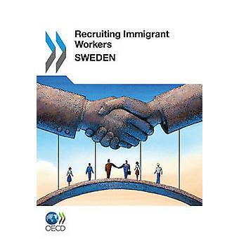 Werven van gastarbeiders werven van allochtone werknemers Zweden 2011 door OESO Publishing