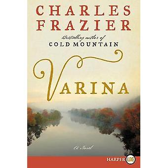 Varina by Charles Frazier - 9780062406019 Book