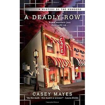 A Deadly Row by Casey Mayes - 9780425236413 Book