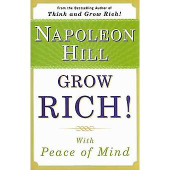 Grow Rich! with Peace of Mind by Napoleon Hill - 9780452289338 Book