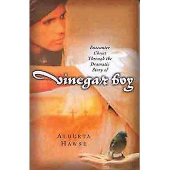 Encounter Christ through the Dramatic Story of Vinegar Boy by Alberta