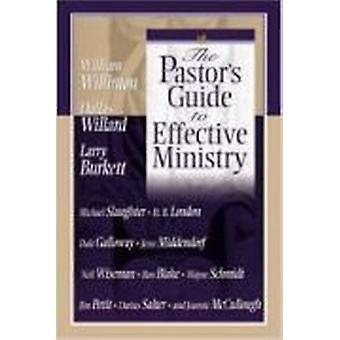 The Pastor's Guide to Effective Ministry by Beacon Hill Press - 97808