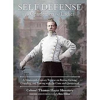 Self-Defense for Gentlemen and Ladies - A Nineteenth-Century Treatise