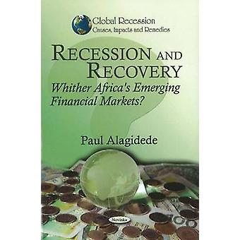 Recession & Recovery - Whither Africa's Emerging Financial Markets? by