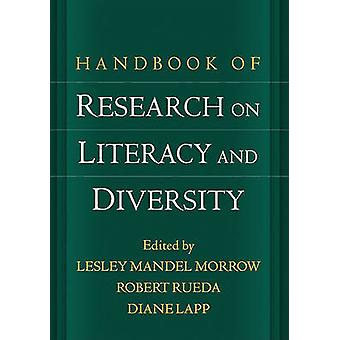 Handbook of Research on Literacy and Diversity by Lesley Mandel Morro