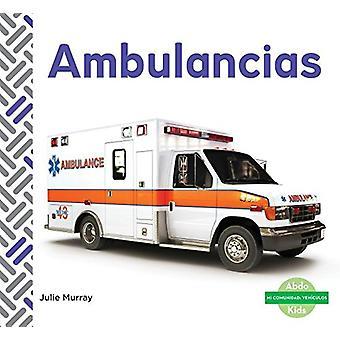 Ambulancias (Ambulances) by Julie Murray - 9781624026430 Book
