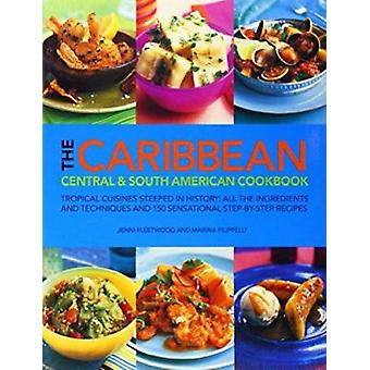 The Caribbean Central & South American Cookbook - 9781844773619 Book