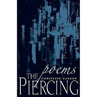 The Piercing: Poems (Poètes Messagers du Sud)