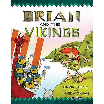 Brian and the Vikings (Brian Boru 1) (Paperback) by Judge Chris Wickham Mark