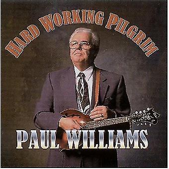 Paul Williams - hårdt arbejde Pilgrim [CD] USA import
