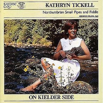 Kathryn Tickell - på Kielder Side [CD] USA import